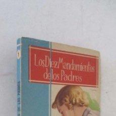 Libros de segunda mano: LOS 10 MANDAMIENTOS DE LOS PADRES. Lote 139148454