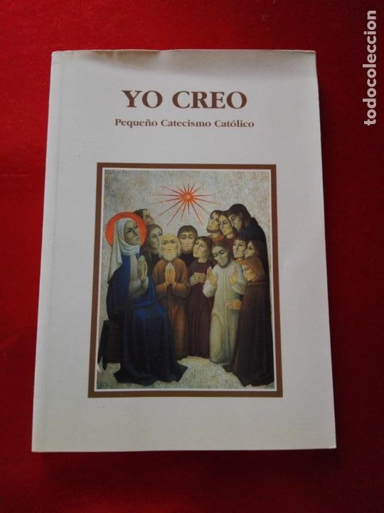 Libros de segunda mano: LIBRO-YO CREO-PEQUEÑO CATECISMO CATÓLICO-4ªEDICIÓN-2001-PERFECTO ESTADO-VER FOTOS - Foto 2 - 139242714