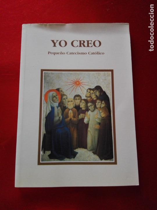 Libros de segunda mano: LIBRO-YO CREO-PEQUEÑO CATECISMO CATÓLICO-4ªEDICIÓN-2001-PERFECTO ESTADO-VER FOTOS - Foto 11 - 139242714