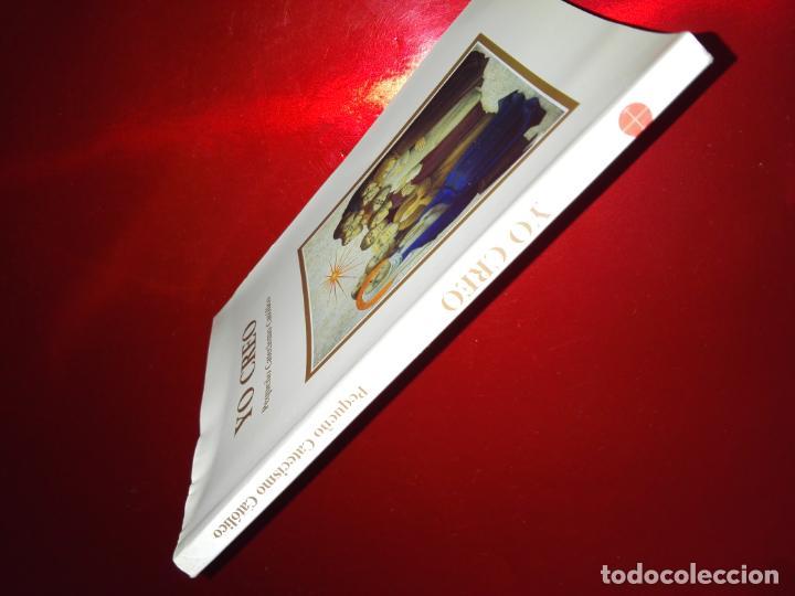 Libros de segunda mano: LIBRO-YO CREO-PEQUEÑO CATECISMO CATÓLICO-4ªEDICIÓN-2001-PERFECTO ESTADO-VER FOTOS - Foto 12 - 139242714