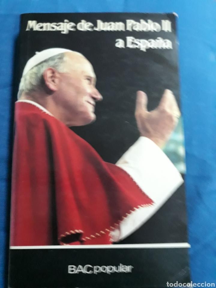 LIBRO: MENSAJE DE JUAN PABLO A ESPAÑA (Libros de Segunda Mano - Religión)