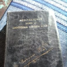 Libros de segunda mano: MEDITACIONES VIRGEN MARIA. Lote 139264286