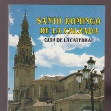 Libros de segunda mano: SANTA DOMINGODE LA CALZADA JOSE M.ª FERNANDEZ SAN MILLAN 109 PAG GANDIA AÑO 1992 LR5322. Lote 139265366
