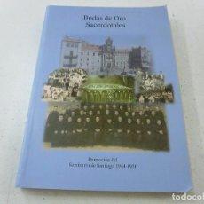 Gebrauchte Bücher - BODAS DE ORO SACERDOTALES-PROMOCION DELSEMINARIO DE SANTIAGO 1944-1956-CCC 3 - 139437050