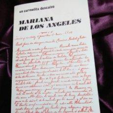 Libros de segunda mano: VIDA DE LA HERMANA MARIANA DE LOS ÁNGELES (1893-1935). UN CARMELITA DESCALZO. EDE. 1976.. Lote 139592610