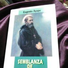 Libros de segunda mano: SEMBLANZA DE SAN EZEQUIEL MORENO. E. AYAPE. AUGUSTINUS, 1994.. Lote 139593836