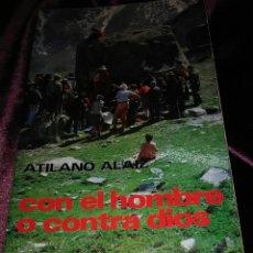 Libros de segunda mano: CON EL HOMBRE O CONTRA DIOS. A. ALAIZ. PAULINAS, 1977.. Lote 139658417