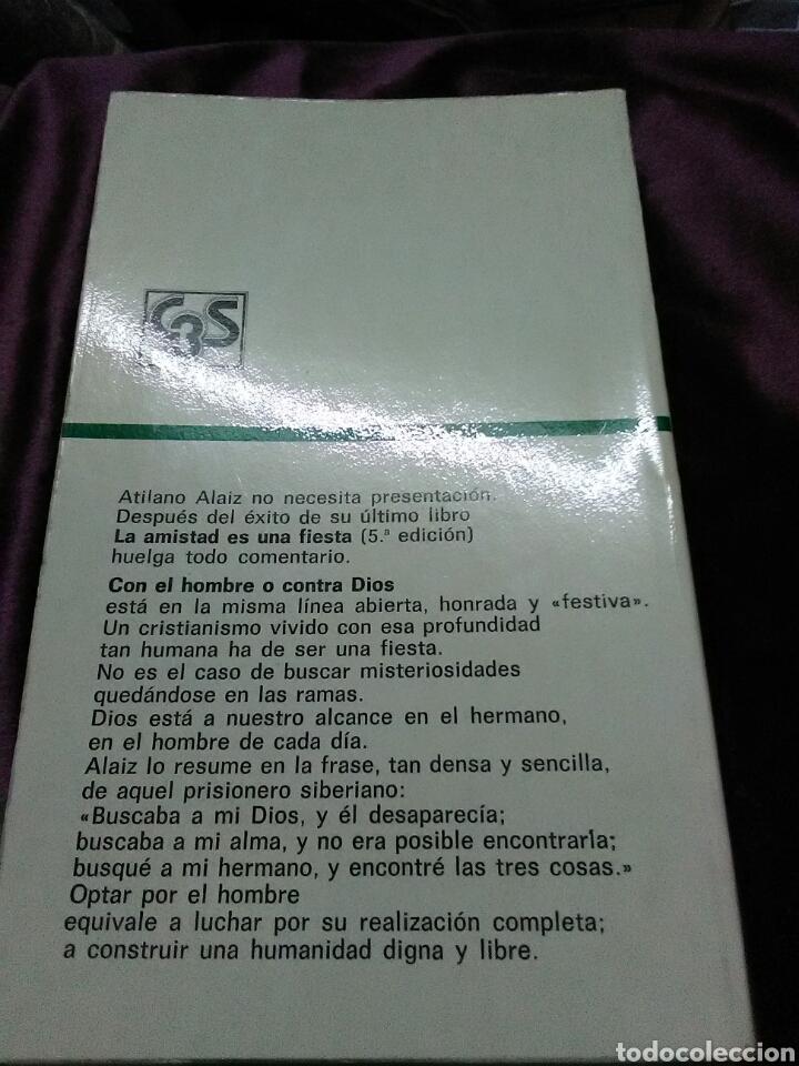 Libros de segunda mano: Con el hombre o contra Dios. A. Alaiz. Paulinas, 1977. - Foto 2 - 139658417