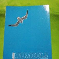 Libros de segunda mano: PARABOLA DE UNAS ALAS EMILIO L. MAZARIEGOS. Lote 139672970