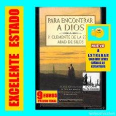 Libros de segunda mano: PARA ENCONTRAR A DIOS - P. CLEMENTE DE LA SERNA - PLANETA TESTIMONIO - SIN USO - 1995 - 9 EUROS. Lote 139759566