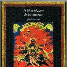 Libros de segunda mano: EL LIBRO TIBETANO DE LOS MUERTOS GLENN H.MULLIN . Lote 139810398
