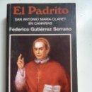 Libros de segunda mano: EL PADRITO. CLARET EN CANARIAS. Lote 139828758