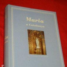 Libros de segunda mano: MARIA A CATALUNYA. LES 41 COMARQUES I LES SEVES PATRONES, DE JOAN BELLMUNT I FIGUERAS 1995. Lote 139833466