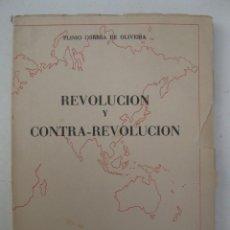 Libros de segunda mano: REVOLUCIÓN Y CONTRA-REVOLUCIÓN - PLINIO CORREA DE OLIVEIRA - EDICIONES CRISTIANDAD - AÑO 1959.. Lote 139866506