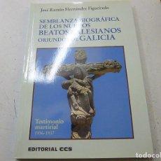 Libros de segunda mano: SEMBLANZA BIOGRAFICA DE LOS NUEVOS BEATOS SALESIANOS ORIUNDOS DE GALICIA-JOSE RAMON HERNANDEZ-CCC 3. Lote 139886242