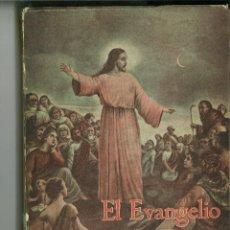 Libros de segunda mano: EL EVANGELIO DE LAS FIESTAS. RAFAEL GARCÍA Y GARCÍA DE CASTRO. Lote 140015742