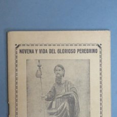 Libros de segunda mano: NOVENA Y VIDA DEL GLORIOSO PEREGRINO SAN AMARO. BURGOS. 1958. Lote 140031022