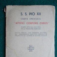 Libros de segunda mano: S. S. PIO XII MISTICI CORPORIS CHRISTI. Lote 140091030