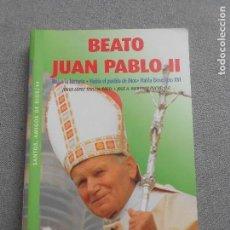 Libros de segunda mano: BEATO JUAN PABLO II. Lote 140149546