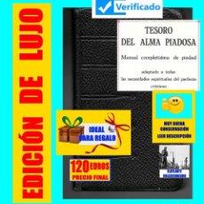Libros de segunda mano: TESORO DEL ALMA PIADOSA - MANUAL COMPLETÍSIMO DE PIEDAD - BREPOLS - 1955 - EJEMPLAR NUMERADO LUJO. Lote 140225098