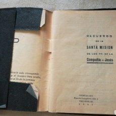 Libros de segunda mano: RECUERDO DE LA SANTA MISIÓN 1945. COMPAÑÍA DE JESÚS. Lote 140290940