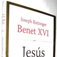 Libros de segunda mano: JESUS DE NATZARET - JOSEP RATZINGER, BENET XVI - EN CATALAN *. Lote 140409302
