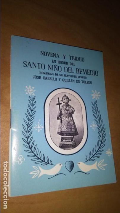 NOVENA Y TRIDUO , EN HONOR DEL SANTO NIÑO DEL REMEDIO, LIBRITO DE MANO RELIGIÓN. (Libros de Segunda Mano - Religión)