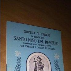 Libros de segunda mano: NOVENA Y TRIDUO , EN HONOR DEL SANTO NIÑO DEL REMEDIO, LIBRITO DE MANO RELIGIÓN.. Lote 140431942