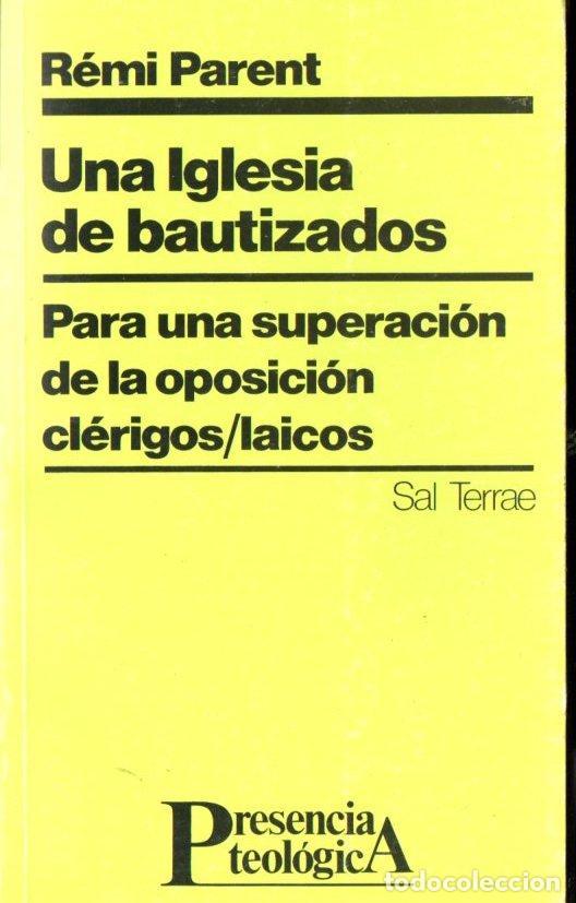 PARENT : UNA IGLESIA DE BAUTIZADOS (SAL TERRAE, 1987) (Libros de Segunda Mano - Religión)