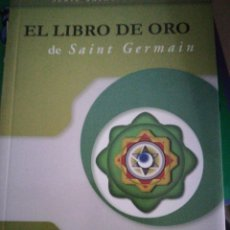 Libros de segunda mano: EL LIBRO DE ORO DE SAINT GERMAIN. Lote 140592361