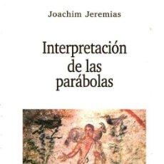 Libros de segunda mano: JOACHIM JEREMÍAS : INTERPRETACIÓN DE LAS PARÁBOLAS (VERBO DIVINO, 1997). Lote 140613342