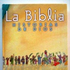 Libros de segunda mano: LA BIBLIA. HISTORIA DE DIOS. ADAPTACIÓN: J. M. GARCÍA DIOS Y MENENDEZ PONTE. INCLUYE GUÍA DIDACTICA. Lote 140627618
