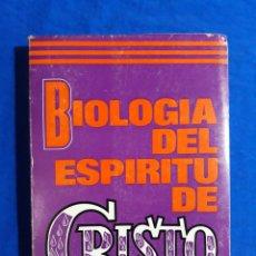 Libros de segunda mano: BIOLOGÍA DEL ESPÍRITU DE CRISTO. CHRISTIAN LUMEN [BERNARDINO GÓMEZ]. A. GRÁFICAS BENZAL, MADRID 1972. Lote 140684854