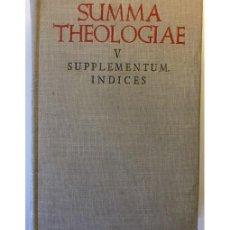 Libros de segunda mano: SUMMA THEOLOGIAE. V. SUPPLEMENTUM. INDICES. Lote 140738850