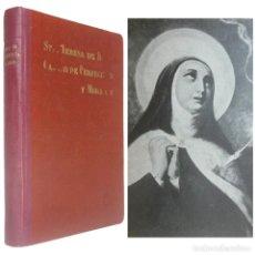 Libros de segunda mano: 1939 - MÍSTICA - OBRAS DE SANTA TERESA DE JESÚS - CAMINO DE PERFECCIÓN, LAS MORADAS - LÁMINAS. Lote 159737250