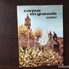 Libros de segunda mano: CORPUS EN GRANADA. ANDRÉS SORIA. Lote 140965694