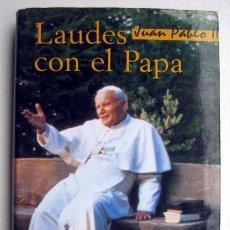 Libros de segunda mano - Laudes con el Papa Juan Pablo II - 141143086