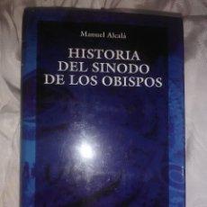 Libros de segunda mano: HISTORIA DEL SÍNODO DE LOS OBISPOS. M. ALCALÁ. BAC, Nº 564. 1996.. Lote 141260838