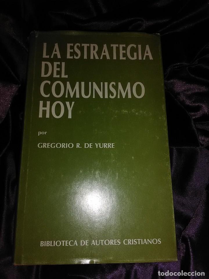 LA ESTRATEGIA DEL COMUNISMO HOY. G. R. DE YURRE. BAC MAIOR Nº 23. 1983. (Libros de Segunda Mano - Religión)