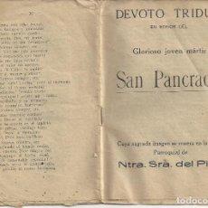 Libros de segunda mano: DEVOTO TRIDUO EN HONOR DEL GLORIOSIO JOVEN MARTIR SAN PANCRACIO. PARROQUIA NTRA. SRA. DEL PINO.. Lote 141489334