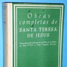 Libros de segunda mano: OBRAS COMPLETAS DE SANTA TERESA DE JESUS.. EDICIÓN MANUAL. Lote 141614074