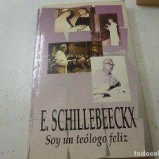 Libros de segunda mano: SOY UN TEÓLOGO FELIZ : ENTREVISTA CON FRANCESCO STRAZZARI - SCHILLEBEECKX, EDWARD -CCC 5. Lote 141709738