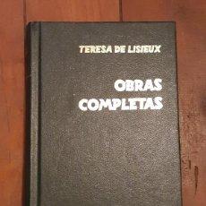 Libros de segunda mano: OBRAS COMPLETAS - TERESA DE LISIEUX - ED. MONTE CARMELO 1996. Lote 141801362