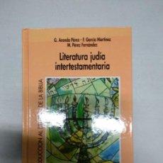 Libros de segunda mano: LITERATURA JUDIA INTERTESTAMENTARIA.G.ARANDA.GARCIA MARTINEZ.M.PEREZ.VERBO DIVINO. Lote 142349094