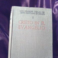Libros de segunda mano: LOS GRANDES TEMAS DEL ARTE CRISTIANO (II) CRISTO EN EL EVANGELIO. S. CANTÓN. BAC N 64. 1950.. Lote 142627074
