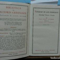 Libros de segunda mano: SOLEDAD DE LOS ENFERMOS. SOLEDAD TORRES ACOSTA. JAVIERRE, JOSE Mª. LAIN ENTRALGO, PEDRO. Lote 142660814
