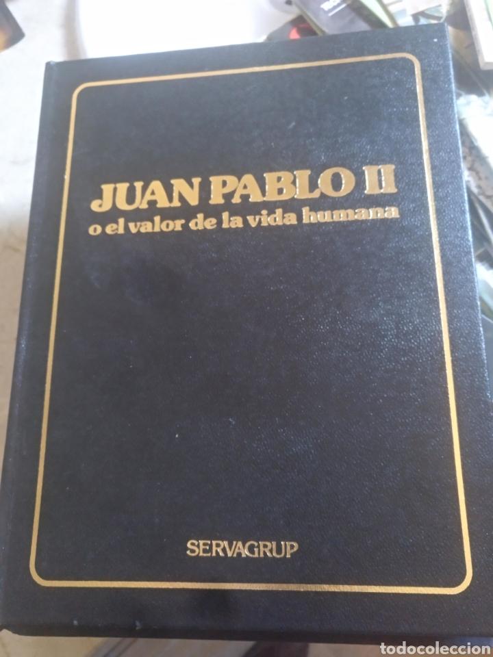 JUAN PABLO II O EL VALOR DE LA VIDA HUMANA (Libros de Segunda Mano - Religión)