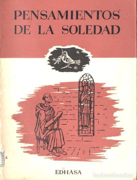 THOMAS MERTON : PENSAMIENTOS DE LA SOLEDAD Y LA PAZ MONÁSTICA (EDHASA, 1961) (Libros de Segunda Mano - Religión)