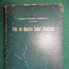 Libros de segunda mano: LIBRO DE LA VIDA DE NUESTRO SEÑOR JESUCRISTO 1949. Lote 143181646