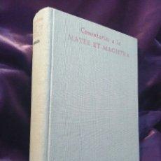 Libros de segunda mano: COMENTARIOS A LA MATER ET MAGISTRA [ENCÍCLICA DE JUAN XXIII]. VARIOS AUTO. BAC, Nº 213. 2ª ED. 1963. Lote 52850638
